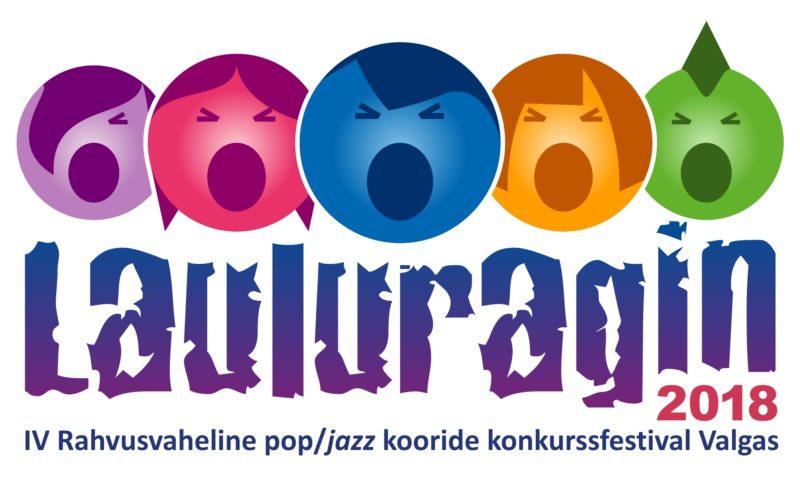 """""""LAULURAGIN 2018"""" kooridele ja duettidele (reg.- 15.august 2018) @ Valga Kultuuri- ja Vabaajakeskuses"""