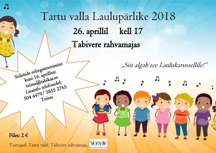 Tartu Valla eelvoor Tartumaa laululaps 2018 võistluselt (reg. kuni 16.04) (sh Laulukarussellile) @ Tabivere Rahvamaja